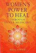 Womens Power to Heal Through Inner Medicine