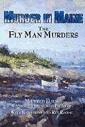 Murder in Maine: The Fly Man Murders