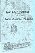 The Last Voyage Of The New Guinea Trader