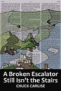 A Broken Escalator Still Isn't the Stairs