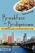 Breakfast in Bridgetown Second Serving