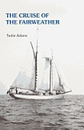 The Cruise of the Fairweather