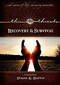 Thin Threads Real Stories of Survival & Recovery