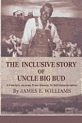 The Inclusive Story Of Uncle Big Bud