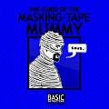 Curse of the Masking Tape Mummy Basic Instructions