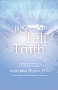 Pets Tell the Truth