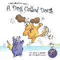 Dog Called Doug