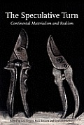 Speculative Turn Continental Materialism & Realism