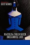 Matilda Told Such Dreadful Lies