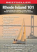 Rhode Island 101 Everything You Wanted to Know about Rhode Island & Were Going to Ask Anyway