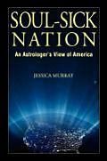 Soul Sick Nation An Astrologers View of America