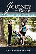 Journey to Fitness - Chronicles of a New Triathlete