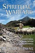 Spiritual Warfare Christians Demonization & Deliverance
