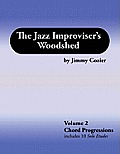The Jazz Improviser's Woodshed - Volume 2 Chord Progressions