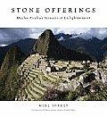 Stone Offerings Machu Picchus Terraces of Enlightenment