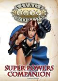 Super Powers Companion: Explorer's Edition: Savage Worlds RPG: S2P10501
