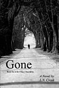 Gone: Book 6 in the Chop, Chop series.