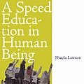 Speed Education in Human Being