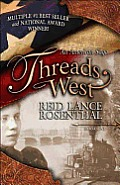 Threads West An American Saga