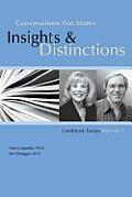 Conversations That Matter: Insights & Distinctions-Landmark Essays Volume 1
