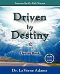 Driven By Destiny: Dream Book