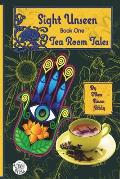 Tea Room Tales: Confessions of a Tea Leaf Reader