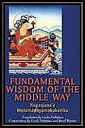 Fundamental Verses Of The Middle Way
