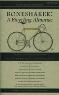 Boneshaker A Bicycling Almanac 43 400 2013