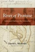 River of Promise Lewis & Clark on the Columbia