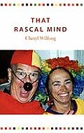 That Rascal Mind