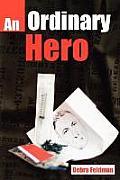 An Ordinary Hero an Ordinary Hero
