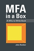 MFA in a Box A Why to Write Book