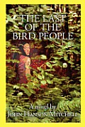 The Last of the Bird People