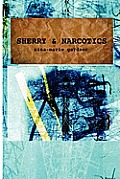 Sherry and Narcotics
