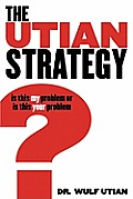The Utian Strategy