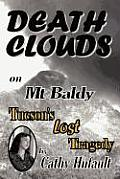 Death Clouds on Mt Baldy