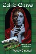 Celtic Curse An Yvonne Suarez Travel Mystery