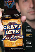 Craft Beer Bar Mitzvah How It Took 13 Years Extreme Jewish Brewing & Circus Sideshow Freaks to Make Shmaltz Brewing an International Succ
