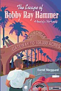 The Escape of Bobby Ray Hammer: A Novel of a '50s Family
