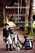 Les Carnets D'Une Bourgeoise Dechue