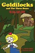 Goldilocks and Three Bears: The Real Scary Story