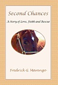Second Chances - A Story of Love, Faith and Rescue