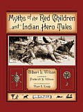 Myths of the Red Children & Indian Hero Tales