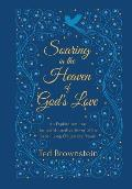 Soaring in the Heaven of God's Love: An Exploration into the Transformative Power of the Baha'i Long Obligatory Prayer