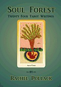 Soul Forest Twenty Four Tarot Writings