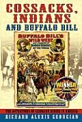Cossacks, Indians and Buffalo Bill