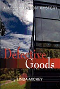 Defective Goods: A Kyle Shannon Mystery