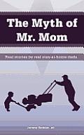 Myth of Mr Mom