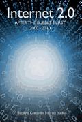 Internet 2.0: After the Bubble Burst 2000-2010