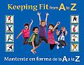 Keeping Fit from A to Z Mantente En Forma de La A A La Z